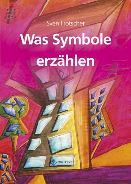 Was Symbole erzählen