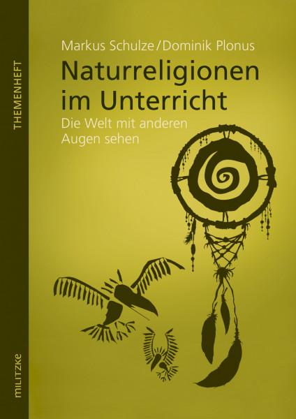 Naturreligionen im Unterricht