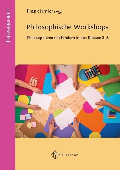 Philosophische Workshops, Philosophieren mit Kindern