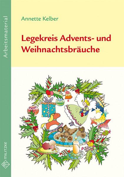 Legekreis Advents- und Weihnachtsbräuche
