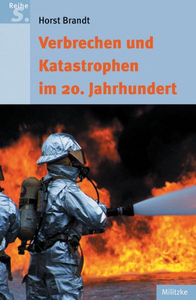 Verbrechen und Katastrophen