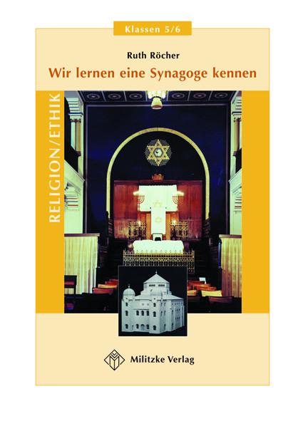 Wir lernen eine Synagoge kennen