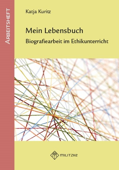 Mein Lebensbuch, Biografiearbeit im Ethikunterricht