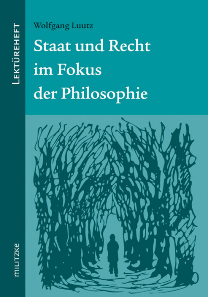 Staat und Recht im Fokus der Philosophie