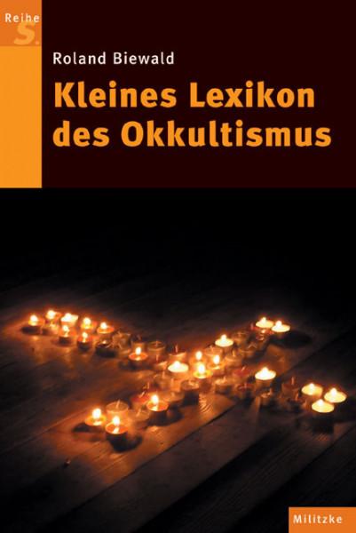 Kleines Lexikon des Okkultismus