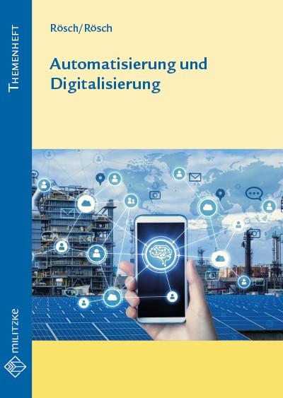 Automatisierung und Digitalisierung
