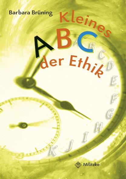 Kleines ABC der Ethik