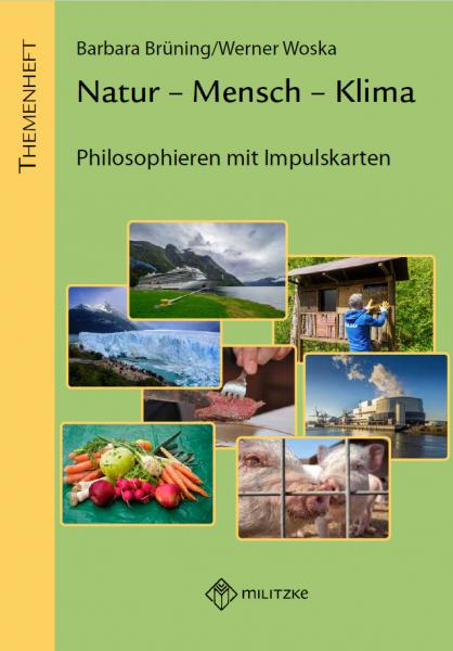 Natur – Mensch – Klima – Philosophieren mit Impulskarten