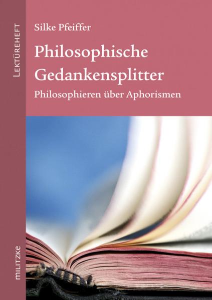 Philosophische Gedankensplitter
